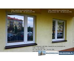 Folie przeciwsłoneczne z filtrem UV i IR -Mińsk Mazowiecki- Oklejanie szyb folią  Folkos